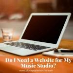 Do I Need a Music Studio Website?