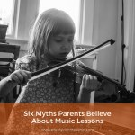 Six Myths About Children's Music Lessons