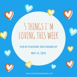 5 Violin Teaching Ideas I'm Loving This Week May 13, 2016