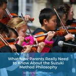 What You Really Need to Know About the Suzuki Method Philosophy