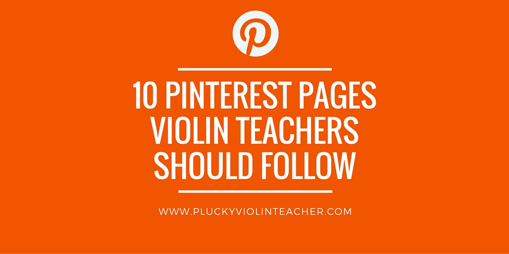 10 violin teaching Pinterest pages that violin teachers should follow...