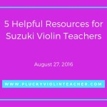 5 Helpful Resources for Suzuki Violin Teachers