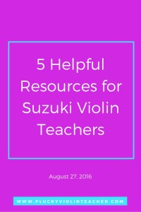 Helpful Resources for Suzuki Violin Teachers via www.pluckyviolinteacher.com