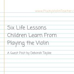 Six Life Lessons Children Learn from Playing the Violin…