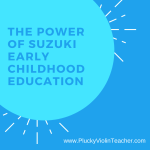 The Power of Suzuki early childhood education