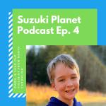 Suzuki Planet Podcast Episode 4: Owen, 8 year old violinist from North Carolina