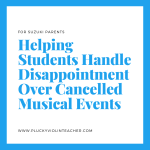 Helping Students Handle Disappointment Over Cancelled Musical Events