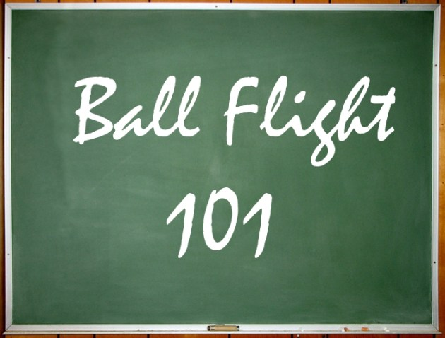Ball Flight 101