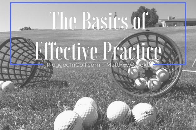 the-basics-of-effective-practice