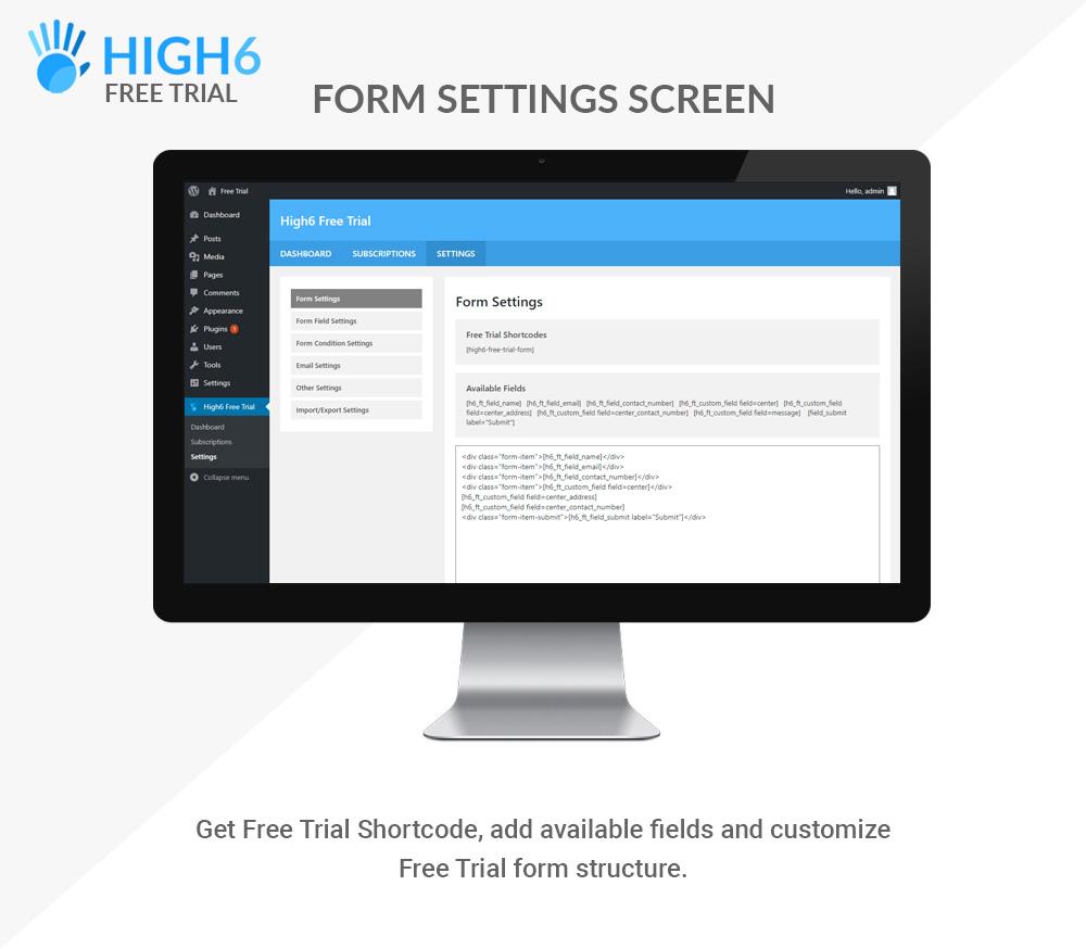 High6 Free Trial Form Settings Screen