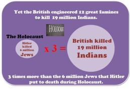 The Indian Holocoust - where 3 times more Indians were killed than Jews2
