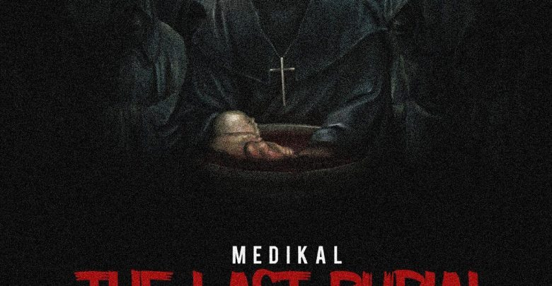 Medikal - The Last Burial