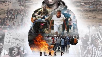 Blak P Say No To Xenophobia