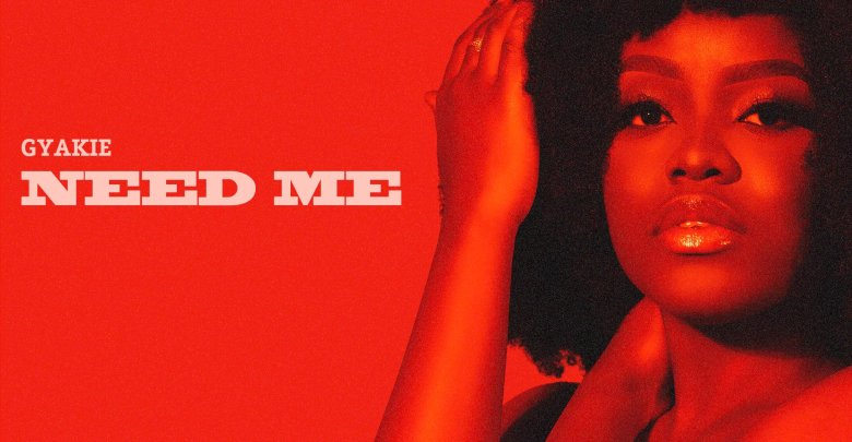 download gyakie need me mp3 song audio