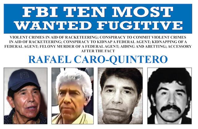 Rafael Caro Quintero agregado a los 10 más buscados del FBI