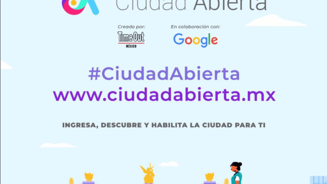 Ciudad Abierta, plataforma para conocer la CDMX para todos