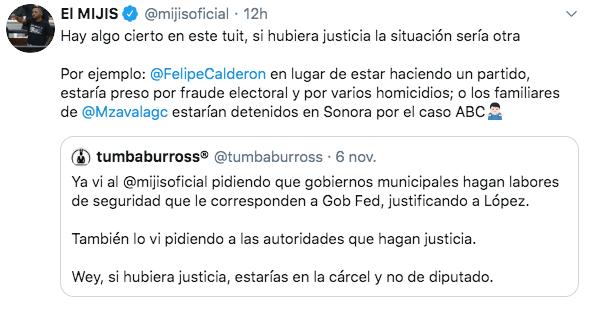 """Si hubiera justicia Calderón estaría preso"""": El Mijis"""