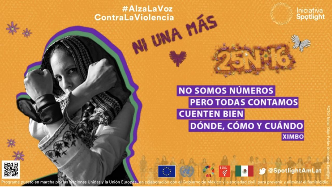 25N+16 Ni una más erradicar todas las formas de violencia contra mujeres