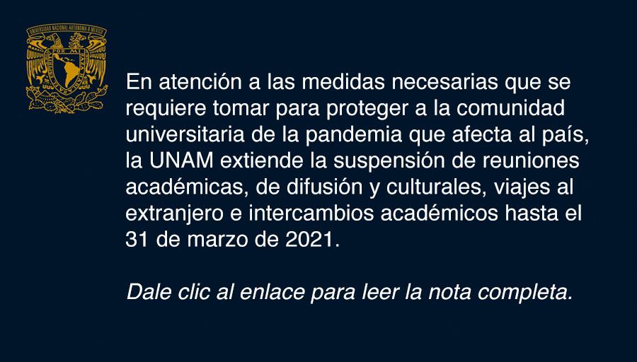 La UNAM extiende suspensión de labores hasta marzo de 2021