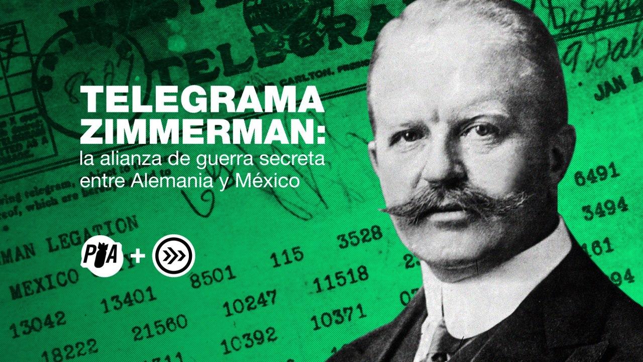 Conspiraciones Verdaderas El Telegrama Zimmerman