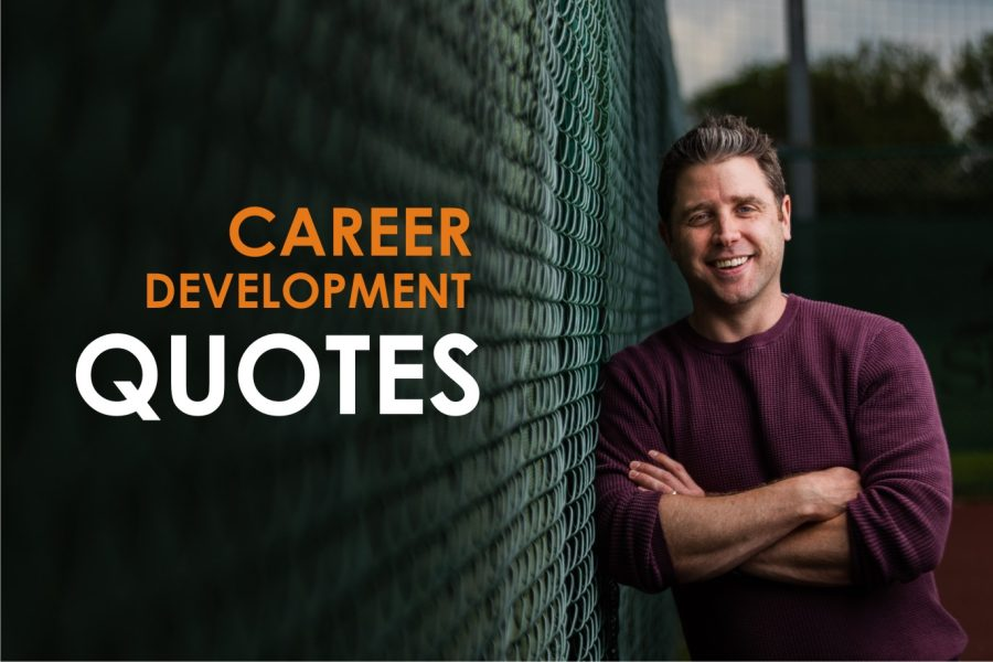 career development quotes