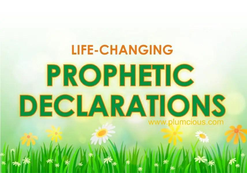 PROPHETIC DECLARATIONS