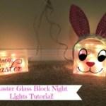 Easter Glass Block Night Light Tutorial