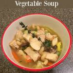 Chunky Chicken Noodle Vegetable Soup Day 10 #12DaysOf
