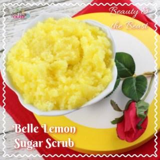 Belle Lemon Sugar Scrub – Beauty and The Beast #BeOurGuest