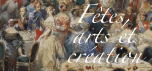 Fêtes, arts et création