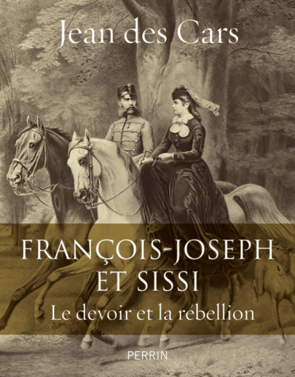 François Joseph et Sissi, de Jean des Cars