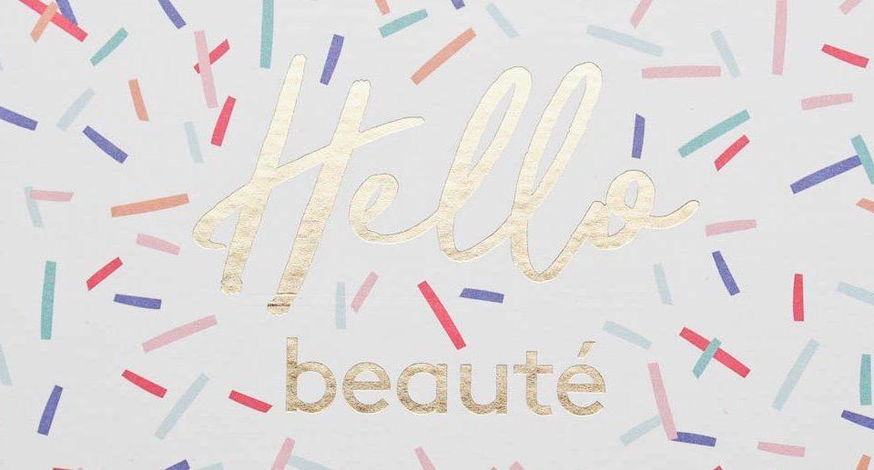Hello beauté