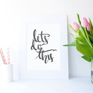 Let's Do This | Downloadable Print - Plum Street Prints