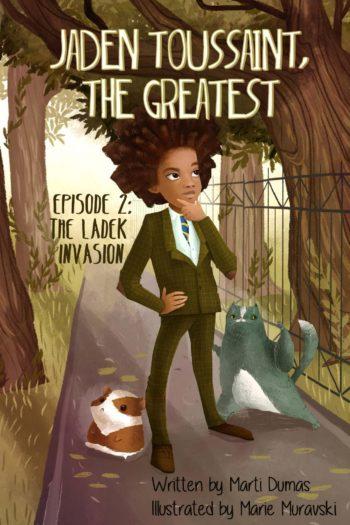 Jaden Toussaint, the Greatest Episode 2: The Ladek Invasion