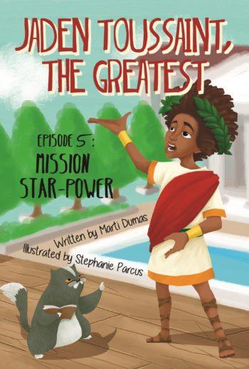 Jaden Toussaint, the Greatest Episode 5: Mission Star-Power