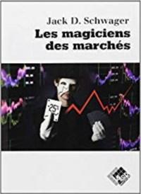 livre les magiciens des marchés
