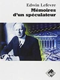 livre mémoires d'un spéculateur