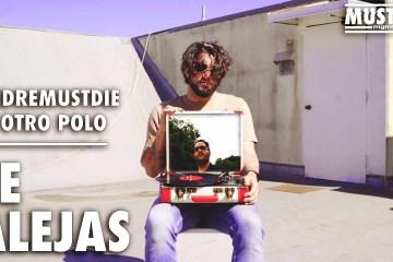 Andremstdie se une con El Otro Polo para el tema 'Te Alejas'. Cusica Plus.