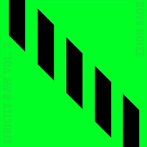 ROTW: Boys Noize - Strictly Raw, Vol.2