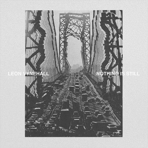 ROTW: Leon Vynehall - Nothing Is Still