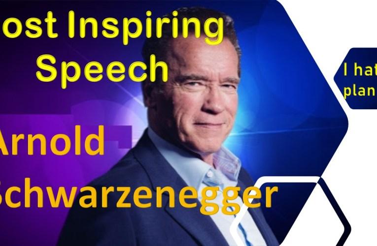 Best Motivational Speech Ever -Arnold Schwarzenegger