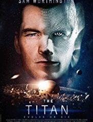 FULL MOVIE: The Titan 2018 720P HD