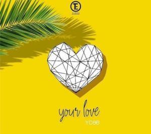 Ycee Your Love
