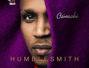 HumbleSmith - Osinachi Full Album & Tracklist