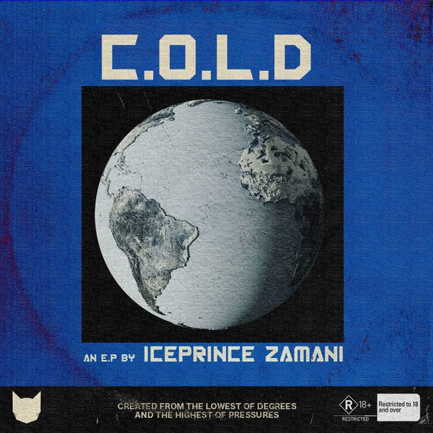 DOWNLOAD ALBUM: Ice Prince C.O.L.D Album (zip/mp3/itunes)