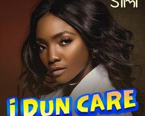 Music: Simi - I Dun Care