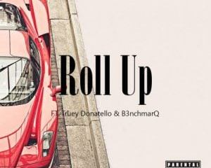 Dj Enzo Roll Up ft. Truey Donatello & B3nchmarq