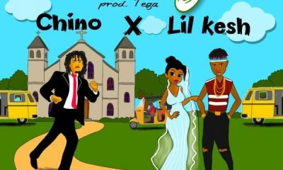 Chino & Lil Kesh – Marry (Prod By Tega)