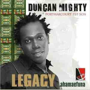 Download music: Duncan Mighty – Portharcourt 1st Son