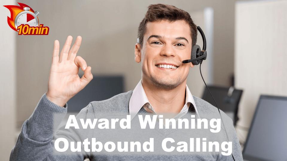 Award Winning Outbound Calling